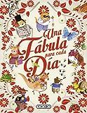 Una fábula para cada día (Las mejores fábulas)