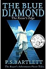 The Blue Diamond: The Razor's Edge: Book 5 (The Razor's Adventures) Kindle Edition