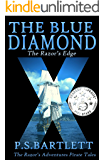 The Blue Diamond: The Razor's Edge (The Razor's Adventures)