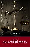 Ley de Enjuiciamiento Criminal: actualizada (edición septiembre 2017). Con índice sistemático