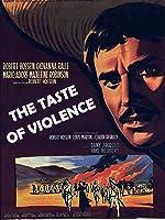 TASTE OF VIOLENCE