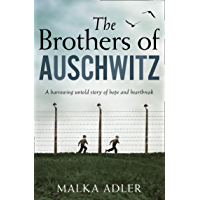 The Brothers of Auschwitz: The USA Today bestseller