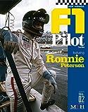 F1 パイロット シリーズ No.2 Ronnie Peterson ロニー・ピーターソン (Joe Honda F1 Pilot series No.2)