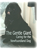 The Gentle Giant: Caring for the Newfoundland Dog