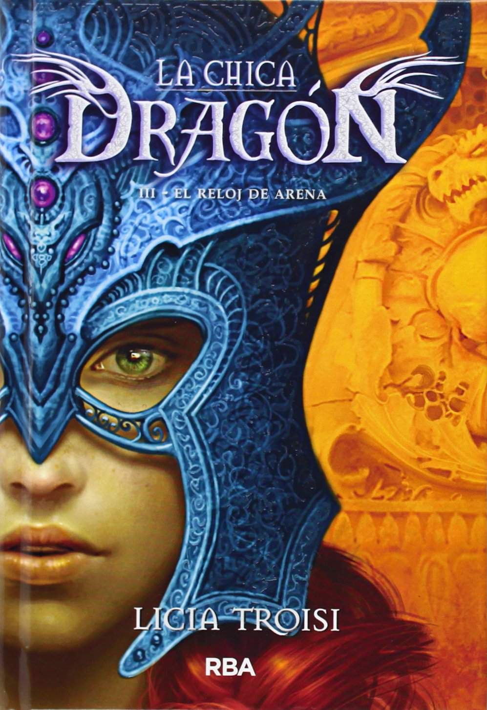 El reloj de arena / The Hourglass (La Chica Dragón / the Dragon Girl) (Spanish Edition) (Spanish) Hardcover – January 30, 2015