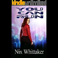 You Can Run (Glyph Warrior Book 2)