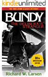 Bundy:The Deliberate Stranger (English Edition)