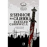 O senhor da guerra (Vol. 13 Crônicas Saxônicas)
