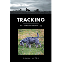 Tracking: For Companion and Sports Dogs