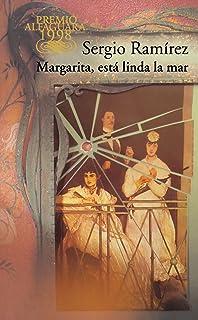 Margarita, está linda la mar (Alfaguara) (Spanish Edition)