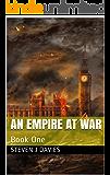 An Empire At War: Book One