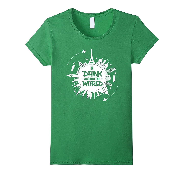 Drink Around World T shirt Women-Awarplus