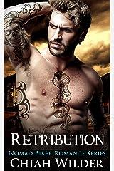 Retribution: Nomad Biker Romance Kindle Edition