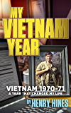 My Vietnam Year