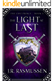 The Light at Last (The Last Prince Book 3)