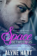 The Space Between Us: A Boxer Romance (The Men of Evansdale County Book 1) Kindle Edition