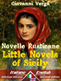 Novelle Rusticane – Little Novels of Sicily: Bilingual parallel text - Bilingue con testo inglese a fronte: Italian - English / Italiano - Inglese (Dual Language Easy Reader Book 20)