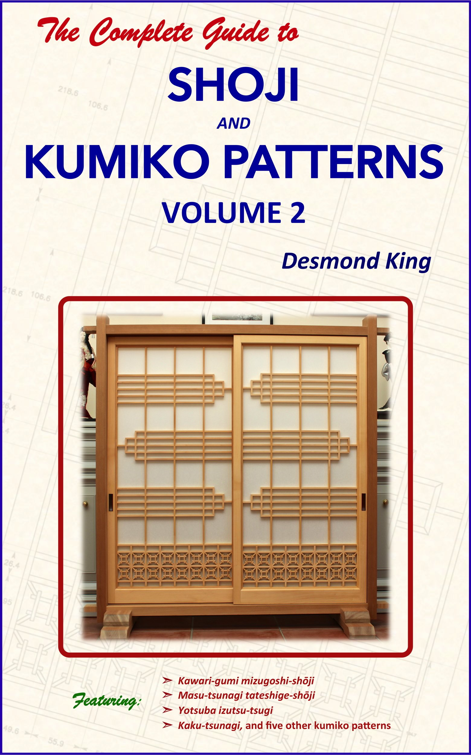 The Complete Guide To Shoji And Kumiko Patterns Volume 2  English Edition