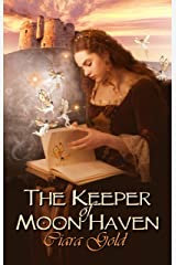 The Keeper Of Moon Haven Kindle Edition