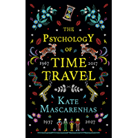 The Psychology of Time Travel: A Novel book cover