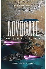 Advocate: Consortium: Episode 2 Kindle Edition