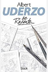 Uderzo se raconte (Essais - Documents) (French Edition) Kindle Edition