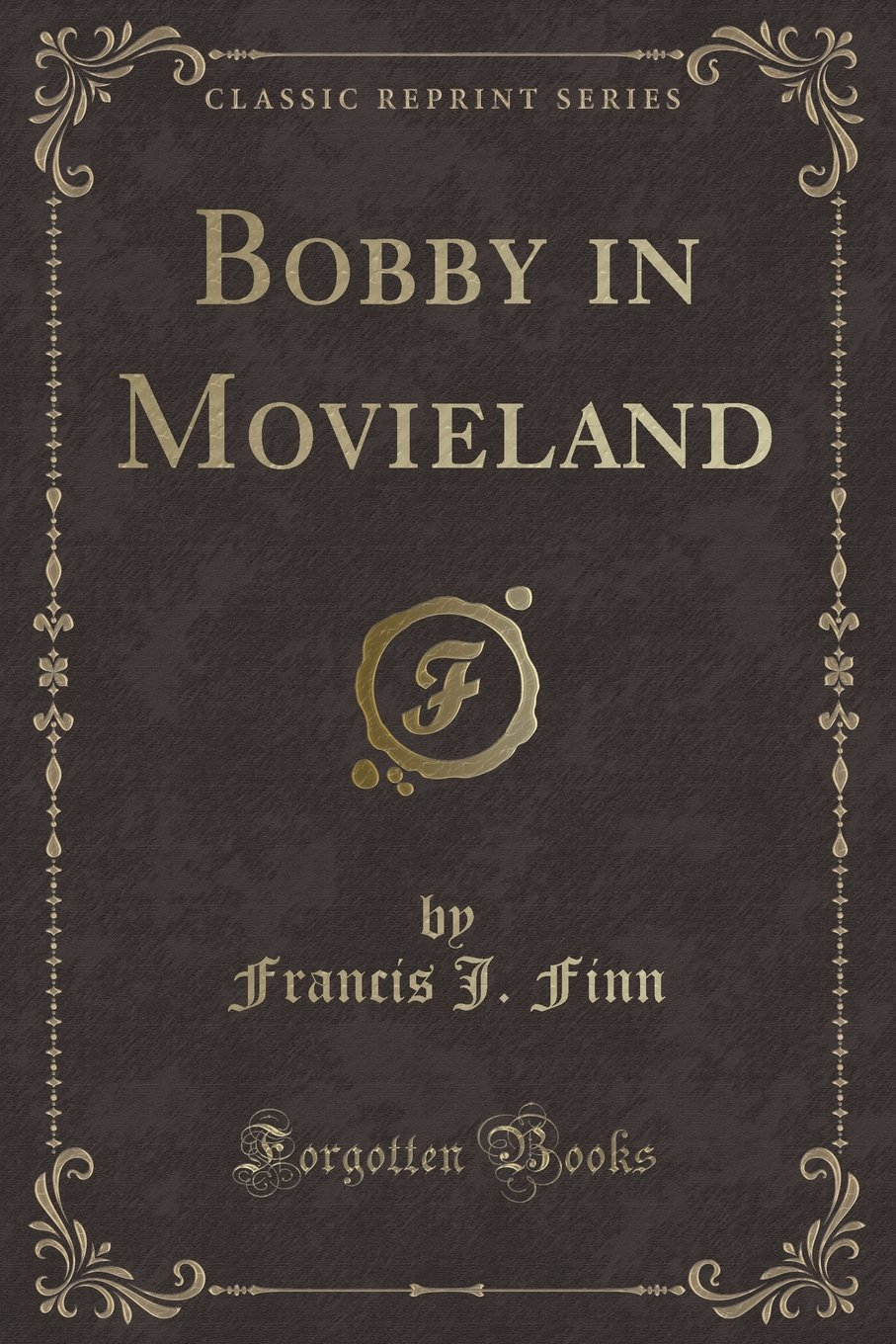 Download Bobby in Movieland (Classic Reprint) ebook
