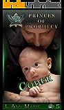 Coder: Book Five (Princes of Prophecy 5)