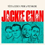 Jackie Chan [Explicit] [feat. Preme & Post Malone]