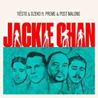 Jackie Chan [feat. Preme & Post Malone] [Explicit]
