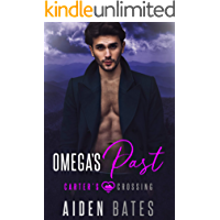 Omega's Past (Carter's Crossing Book 2)