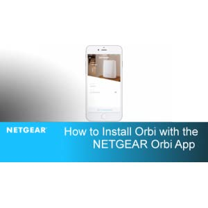 Orbi App Installation: How to Setup the NETGEAR Orbi WiFi System