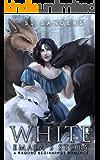 White: Emala's Story (Ragoru Beginnings Book 1)