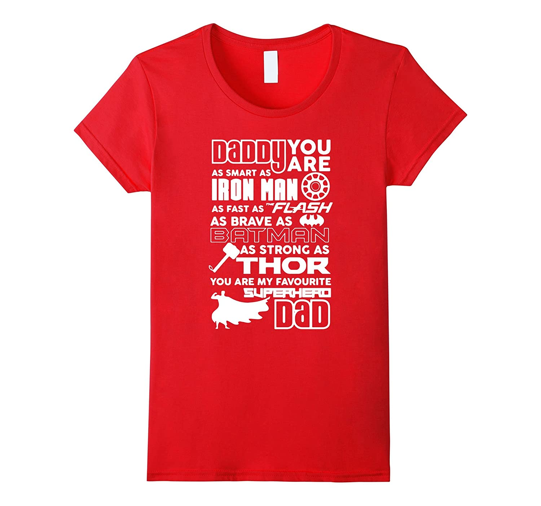 Fun-Gly : Daddy Superhero T shirt, Fathers Day Gift-Yolotee