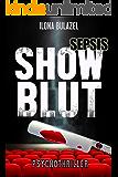 Sepsis – Showblut: Psychothriller