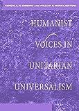 Humanist Voices in Unitarian Universalism