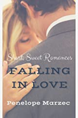 Falling In Love: Short, Sweet Romances Kindle Edition