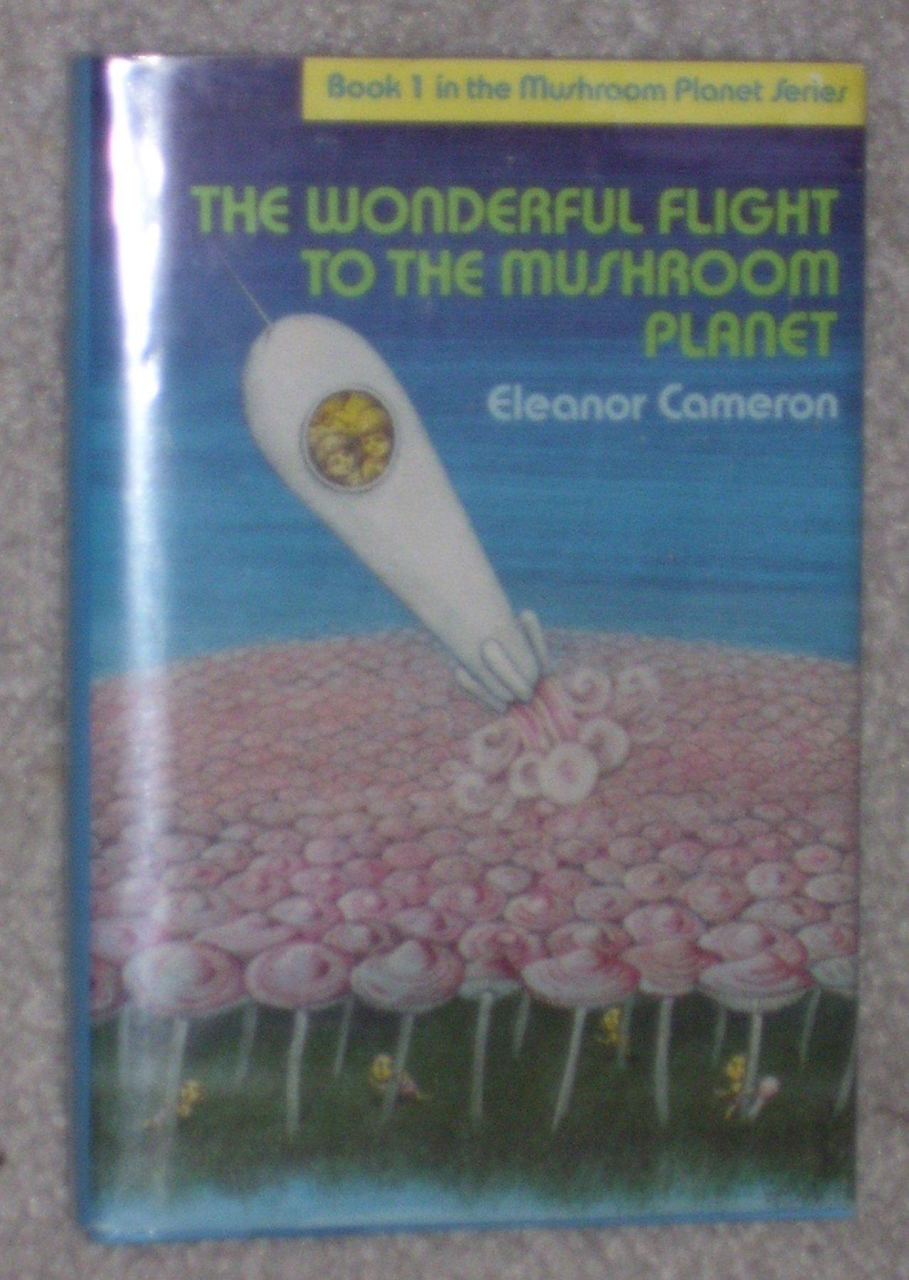 The Wonderful Flight to the Mushroom Planet