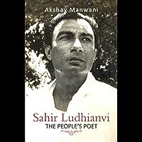 Sahir Ludhianvi - The People's Poet