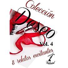 Colección Deseo - Vol. 4 (Spanish Edition) Dec 14, 2014
