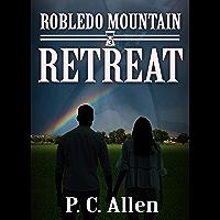 Retreat (Robledo Mountain Book 3) (English Edition)