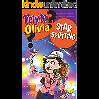 Star Spotting (Trivia Olivia Book 2)