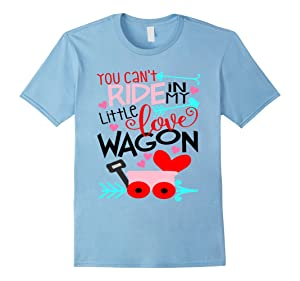 Men's Valentines Day Shirt You Can't Ride In My Little Love Wagon 2XL Baby Blue