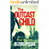 The Outcast Child
