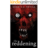 The Reddening: A Gripping Folk-Horror Thriller from the Author of The Ritual. (English Edition)