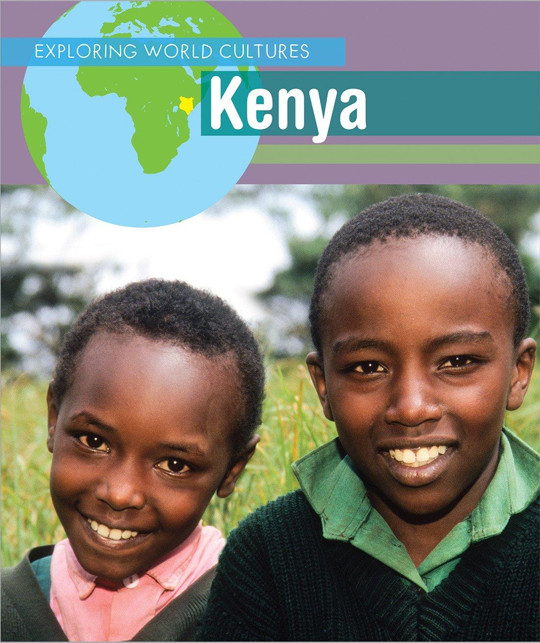 Kenya (Exploring World Cultures)
