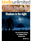 In the shadows (Bigfoot Field Guide Book 5)