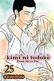 Kimi ni Todoke: From Me to You, Vol. 25