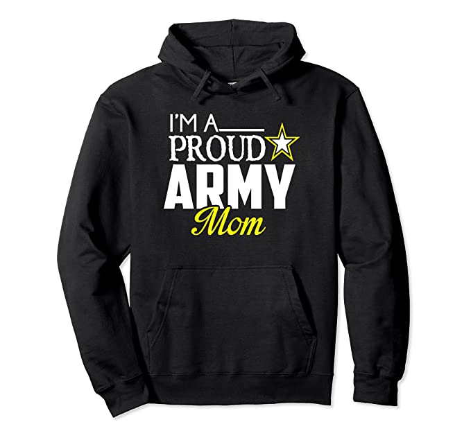 Amazoncom Im A Proud Army Mom Hoodie Military Mom Sweater Clothing