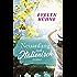 Neuanfang auf Italienisch: Roman